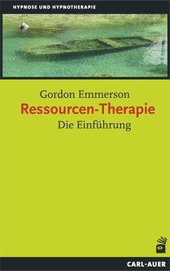 Ressourcen-Therapie (eBook, ePUB) - Emmerson, Gordon