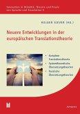 Neuere Entwicklungen in der europäischen Translationstheorie (eBook, PDF)