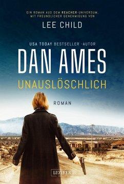 UNAUSLÖSCHLICH (eBook, ePUB) - Ames, Dan