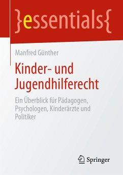 Kinder- und Jugendhilferecht (eBook, PDF) - Günther, Manfred