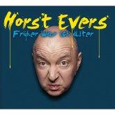 Horst Evers, Früher war ich älter (MP3-Download)