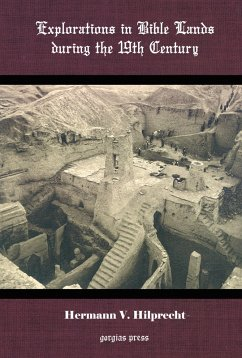 Explorations in Bible Lands During the 19th Century (eBook, PDF)