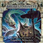 Gruselkabinett, Folge 154: Tropischer Schrecken (MP3-Download)