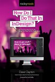 How Do I Do That In InDesign? (eBook, ePUB)