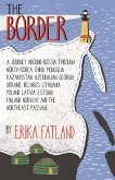 The Border - A Journey Around Russia (eBook, ePUB)