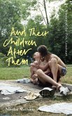 And Their Children After Them (eBook, ePUB)