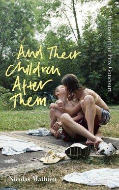 And Their Children After Them (eBook, ePUB) - Mathieu, Nicolas