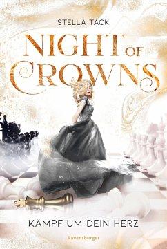 Kämpf um dein Herz / Night of Crowns Bd.2