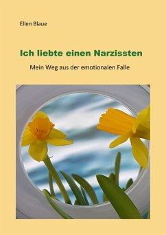 Ich liebte einen Narzissten (eBook, ePUB)