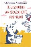 Die Geschichten von der Geschichte vom Pinguin (eBook, ePUB)
