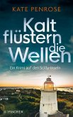 Kalt flüstern die Wellen / Ben Kitto Bd.3 (eBook, ePUB)