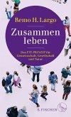 Zusammen leben. Das Fit-Prinzip für Gemeinschaft, Gesellschaft und Natur (eBook, ePUB)