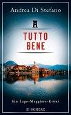 Tutto Bene - Ein Lago-Maggiore-Krimi (eBook, ePUB)