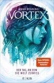 Der Tag, an dem die Welt zerriss / Vortex Bd.1 (eBook, ePUB)