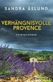 Verhängnisvolle Provence (eBook, ePUB)