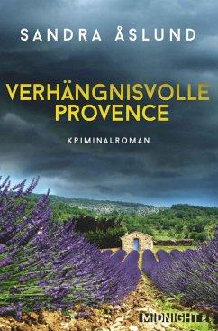 Verhängnisvolle Provence (eBook, ePUB) - Åslund, Sandra