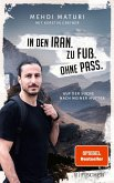 In den Iran. Zu Fuß. Ohne Pass. (eBook, ePUB)