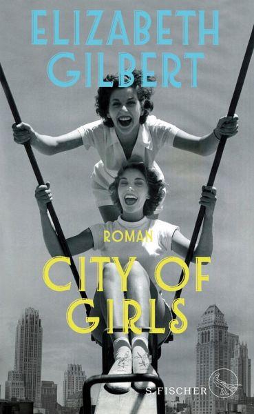 City of Girls (eBook, ePUB)