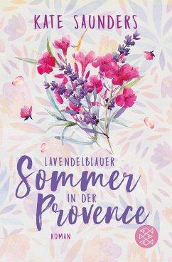 Lavendelblauer Sommer in der Provence (eBook, ePUB) - Saunders, Kate