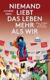 DuMont Reiseabenteuer Niemand liebt das Leben mehr als wir (eBook, ePUB)