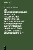 Die Grundbuchordnung nebst den preußischen Ausführungsbestimmungen mit Kommentar und systematischer Uebersicht über das materielle Grundbuchrecht (eBook, PDF)