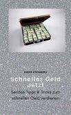 Schnelles Geld Jetzt (eBook, ePUB)