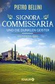 Signora Commissaria und die dunklen Geister / Commissaria Giulia Ferrari Bd.1