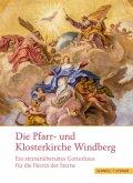 Die Pfarr- und Klosterkirche Windberg