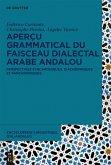 Aperçu grammatical du faisceau dialectal arabe andalou (eBook, ePUB)