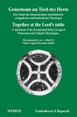 Gemeinsam am Tisch des Herrn / Together at the Lord's table