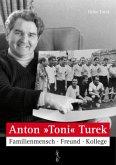 "Anton ""Toni"" Turek"