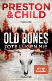 Old Bones - Tote lügen nie / Nora Kelly und Corrie Swanson Bd.1
