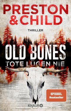 Old Bones - Tote lügen nie / Nora Kelly und Corrie Swanson Bd.1 - Preston, Douglas; Child, Lincoln