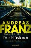 Der Flüsterer / Julia Durant Bd.20