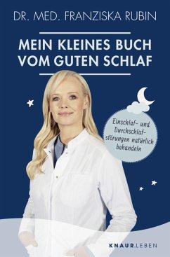 Mein kleines Buch vom guten Schlaf - Rubin, Franziska