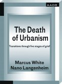 The Death of Urbanism