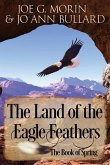 The Land of the Eagle Feathers: The Book of Spring