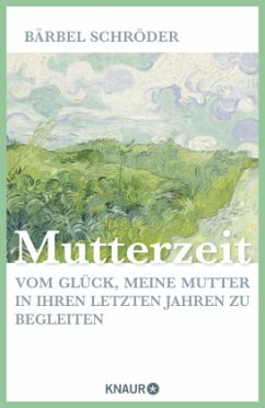 Mutterzeit - Schröder, Bärbel