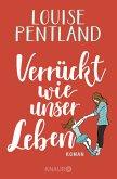 Verrückt wie unser Leben / Robin Wilde Bd.2