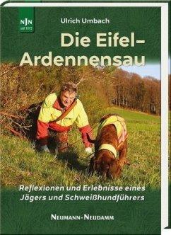 Die Eifel-Ardennensau - Umbach, Ulrich