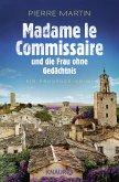 Madame le Commissaire und die Frau ohne Gedächtnis / Kommissarin Isabelle Bonnet Bd.7