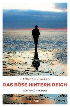 Das Böse hinterm Deich - Nygaard, Hannes