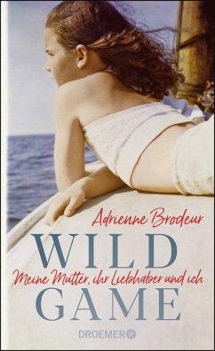 Wild Game - Brodeur, Adrienne