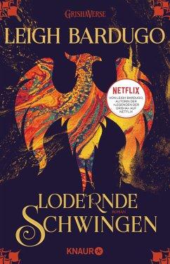 Lodernde Schwingen / Legenden der Grisha Bd.3