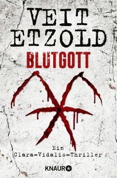 Blutgott / Clara Vidalis Bd.7 - Etzold, Veit
