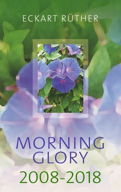 Morning Glory 2008-2018