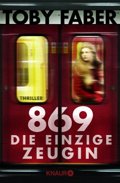 869 - Die einzige Zeugin - Faber, Toby