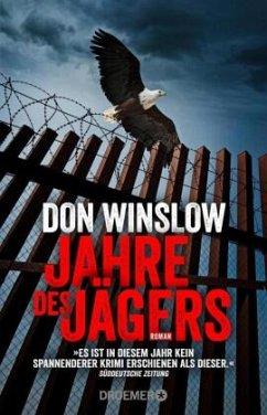 Jahre des Jägers / Art Keller Bd.3 - Winslow, Don