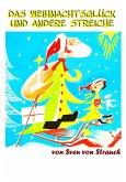 Das Weihnachtsglück und andere Streiche (eBook, ePUB)