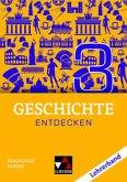 Geschichte entdecken 3 Lehrerband Bayern
